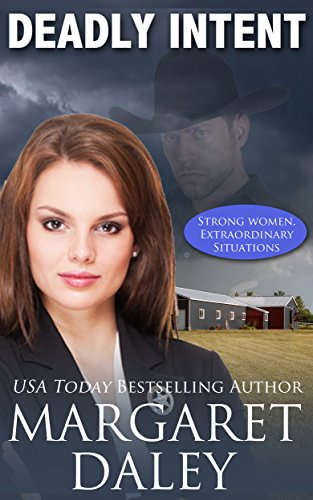 Deadly Intent (Strong Women, Extraordinary Situations Book 2)