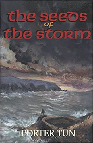 The Seeds Of The Storm The Song Of The Ferryman Book One Porter
