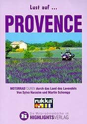 Lust auf . . ., Provence