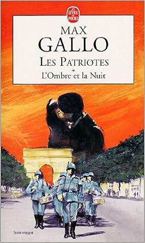 Téléchargement Les Patriotes, tome 1 : L'ombre et la nuit pdf, epub