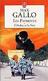Les Patriotes, tome 1 : L'ombre et la nuit par Gallo