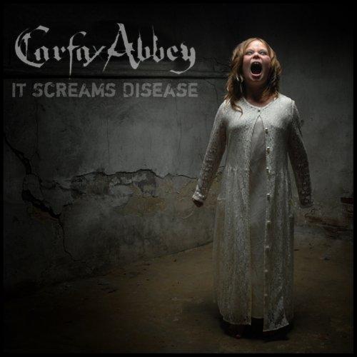 Carfax Abbey It Screams Disease By Carfax Abbey 2007 10 22