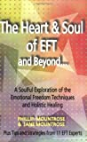 img - for The Heart & Soul of Eft And Beyond... by Phillip Mountrose (2006-02-28) book / textbook / text book