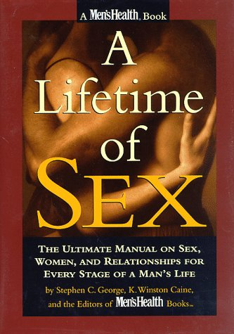 Lifetime Pre Motor - A Lifetime of Sex: The Ultimate Manual on Sex, Women and Relationships for Every Stage of a Man's Life