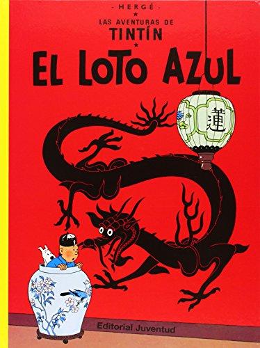 C- El Loto Azul (LAS AVENTURAS DE TINTIN CARTONE) por HERGE-TINTIN CARTONE I
