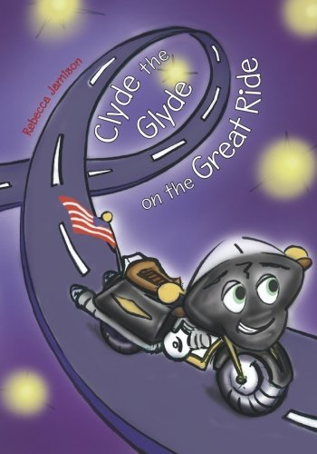 Download Clyde the Glyde on the Great Ride ebook