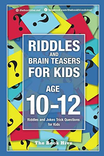 Riddles and Brain Teasers for Kids Ages 10-12: Riddles and Jokes Trick Questions for Kids (Brain Quiz for Kids)]()