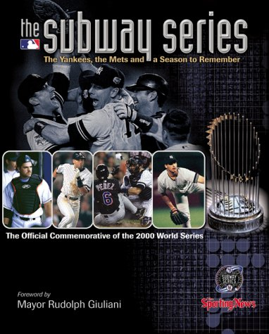 (The Subway Series: The Yankees, the Mets and a Season to Remember (The Official Commemorative of the 2000 World Series))