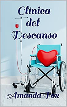 Clínica del Descanso (Spanish Edition) by [Fox, Amanda]