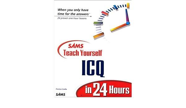 Amazon com: Sams Teach Yourself ICQ in 24 Hours