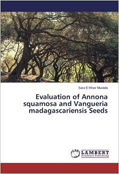 Book Evaluation of Annona squamosa and Vangueria madagascariensis Seeds