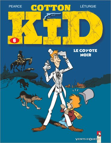 Cotton Kid, Tome 6 (French Edition) pdf