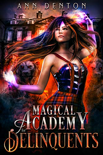 Magical Academy for Delinquents (Pinnacle Book 1)