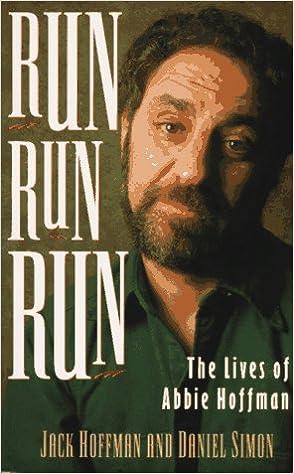 Run Run Run: The Lives of Abbie Hoffman, Hoffman, Jack; Simon, Daniel