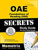 ***Includes Practice Test Questions***OAE Foundations of Reading Secrets helps you ace the OAE Foundations of Reading Test, without weeks and months of endless studying. Our comprehensive OAE Foundations of Reading Secrets study guide is writ...
