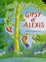 Gipsy et Alexis par Clark