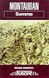 Montauban: Somme (Battleground Europe)