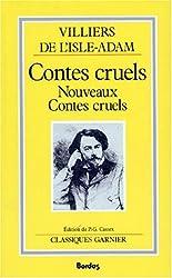 CONTES CRUELS. Nouveaux contes cruels