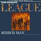 Human League, The - Mirror Man - Virgin - 600 696-213