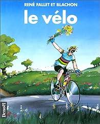 Le vélo par René Fallet