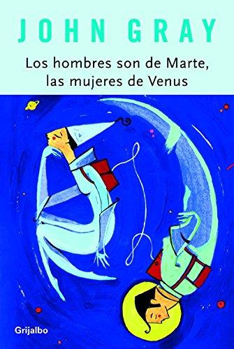 Los hombres son de Marte, las mujeres de Venus... by Brand: Grijalbo Mondadori