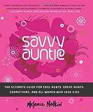 Savvy Auntie, Melanie Notkin, 0061999970