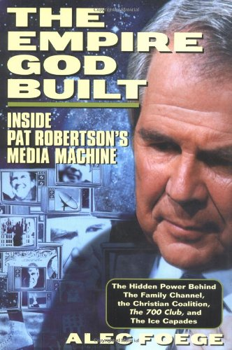 The Empire God Built  Inside Pat Robertsons Media Machine