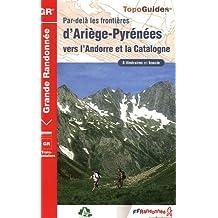 ARIÈGE-PYRÉNÉÉS (D'), VERS L'ANDORRE ET LA CATALOGNE