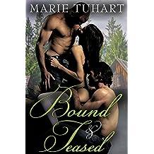 Bound & Teased