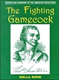 The Fighting Gamecock, Idella Bodie, 0878441514