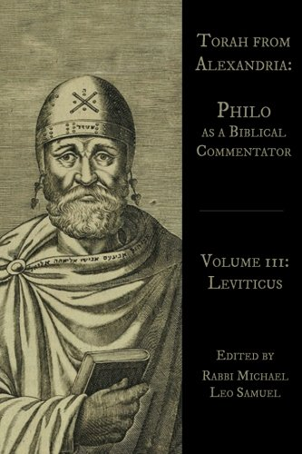 Torah from Alexandria: Philo as a Biblical Commentator (Leviticus) (Volume 3)