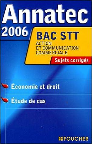 Livres BAC STT : Sujets corrigés , Economie et droit, Etude de cas epub, pdf