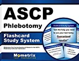 ASCP Phlebotomy Exam Flashcard Study System: Phlebotomy Test Practice Questions & Review for the ASCP's Phlebotomy Technician Examination (Cards)