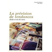 PRÉVISION DE TENDANCES (LA)
