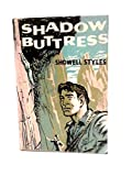 img - for Shadow buttress book / textbook / text book