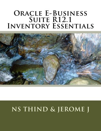 Oracle E-Business Suite R12.1 Inventory Essentials PDF