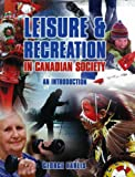 Leisure and Recreation in Canadian Society, George Karlis, 1550771388