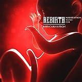 Rebirth: Meditation Music for Reincarnation