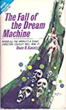 The Fall of the Dream Machine/The Star Venturers