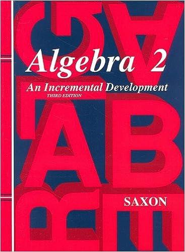 Amazon algebra 2 an incremental development saxon algebra algebra 2 an incremental development saxon algebra 3rd edition fandeluxe Choice Image