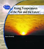 Rising Temperatures of the Past and the Future, Karen Donnelly, 0823962148