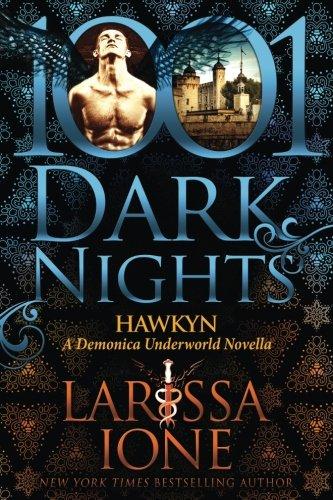 Hawkyn: A Demonica Underworld Novella [Larissa Ione] (Tapa Blanda)