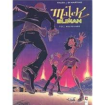 MALEK SLIMAN T03 : RECYCLAGE