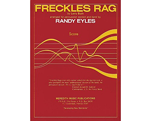 Hal Leonard Freckles Rag Concert Band Arranged by Randy (Freckles Rag)