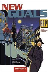 New Goals : BEP seconde et terminale