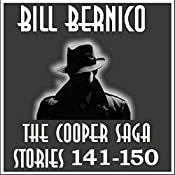 The Cooper Saga: Stories 141-150, Book 15 | Bill Bernico