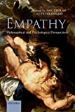 Empathy : Philosophical and Psychological Perspectives, , 0198706421