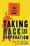 Taking Back the Corporation, Ralph Estes, 1560257873