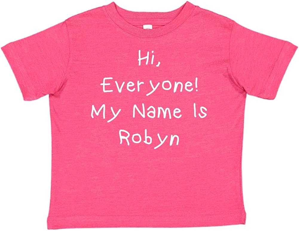 Everyone Personalized Name Toddler//Kids Short Sleeve T-Shirt Mashed Clothing Hi My Name is Robyn