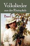 Volkslieder Aus der Rheinpfalz, Georg Heeger, 3862671496